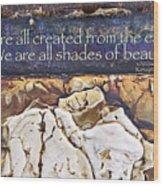 Shades Of Beauty Wood Print by Kevyn Bashore