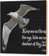 Shadow Of Thy Wings Wood Print