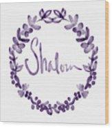 Shalom Wreath- Art By Linda Woods Wood Print
