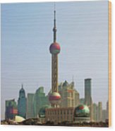 Shanghai Pudong - Today Denser Than Yesterday But Less Than Tomorrow Wood Print