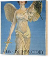 Share In The Victory. Save For Your Country Wood Print