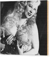 She Done Him Wrong, Mae West, 1933 Wood Print