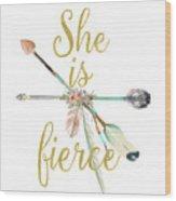 She Is Fierce Boho Tribal Gold Blush Arrow Print Wood Print