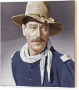 She Wore A Yellow Ribbon, John Wayne Wood Print