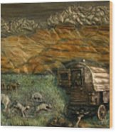 Sheep Herder's Wagon From Snowy Range Life Wood Print by Dawn Senior-Trask