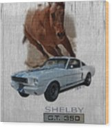Shelby Gt350 Wood Print