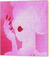 She's A Lady Very Pink Wood Print