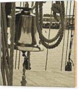 Ship's Bell Sepia Wood Print