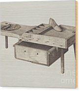 Shoemaker's Bench Wood Print