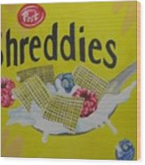 Shreddies Wood Print