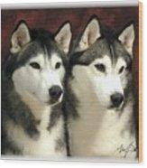 Siberian Huskies Related Wood Print