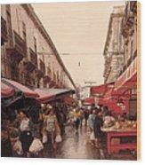Sicilian Market After The Rain Wood Print