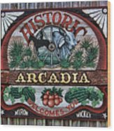 Sign - Welcome To Arcadia Wood Print