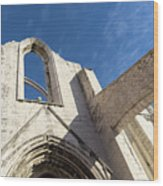 Silent Witness - Carmo Convent Roofless Ruin In Lisbon Portugal Wood Print
