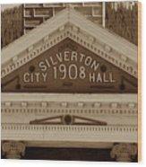 Silverton City Hall 1908 Wood Print