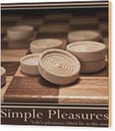 Simple Pleasures Poster Wood Print