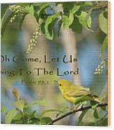 Sing To The Lord Wood Print