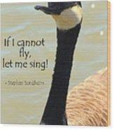 Singing Goose Wood Print
