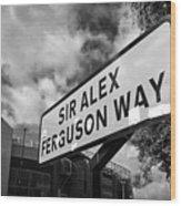 sir alex ferguson way old trafford Manchester Wood Print