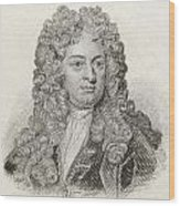 Sir John Vanbrugh, 1664 To 1726 Wood Print