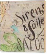 Siren Saloon Wood Print