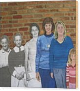Six Generations Of Women Wood Print