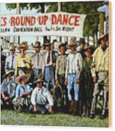 Skeeter Bill's Round Up Wood Print