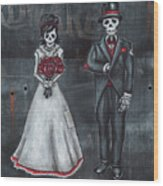 Skeleton Bride And Groom Aka Amor Sencillo Wood Print