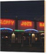 Sloppy Joes By Night Wood Print