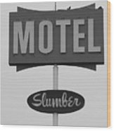 Slumber Motel Merced Ca Wood Print by Troy Montemayor