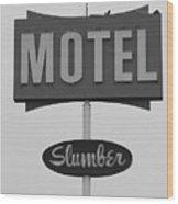 Slumber Motel Merced Ca Wood Print