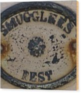 Smugglers Rest Or Rust? Wood Print