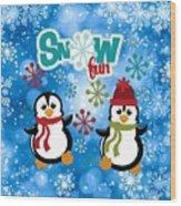 Snow Fun Penguins Wood Print