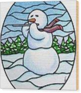 Snowman Flutist Wood Print
