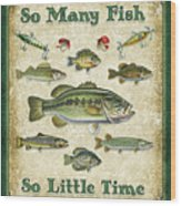 So Many Fish Sign Wood Print by JQ Licensing
