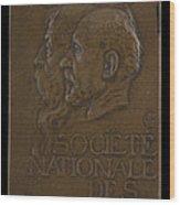 Soci?t? Nationale Des Beaux-arts: Jean-louis Ernest Meissonier And Pierre Puvis De Chavannes [obverse] Wood Print