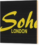 Soho Wood Print