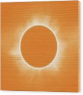 Solar Eclipse In Orange Colors Wood Print