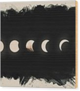 Solar Eclipse Phases Wood Print
