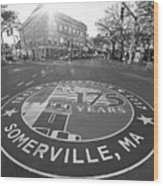 Somerville Ma Davis Square 175 Years Black And White Wood Print