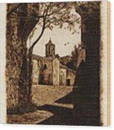 Somewhere'n Toscana Wood Print