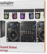 Sound System Rental Dubai - Rent,lease,hire Sound System Dubai Wood Print