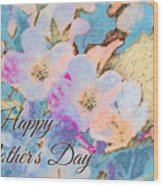 Southern Missouri Wildflowers -1 Mother's Day Card Wood Print