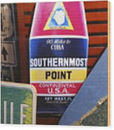Southernmost Point Wood Print