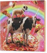Space Pug Riding Cow Unicorn - Pizza And Taco Wood Print
