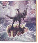 Space Pug Riding Dinosaur Unicorn - Pizza And Taco Wood Print