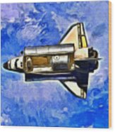 Space Shuttle In Space - Da Wood Print