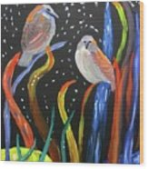 Sparrows Inspired By Chihuly Wood Print