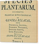 Species Plantarum, Linnaeus, 1753 Wood Print