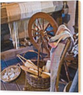 Spinning And Weaving Wood Print